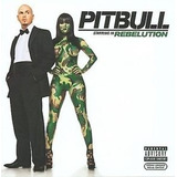 Pitbull Starring In Rebelution[cd Novo De Fabrica Lacrado]